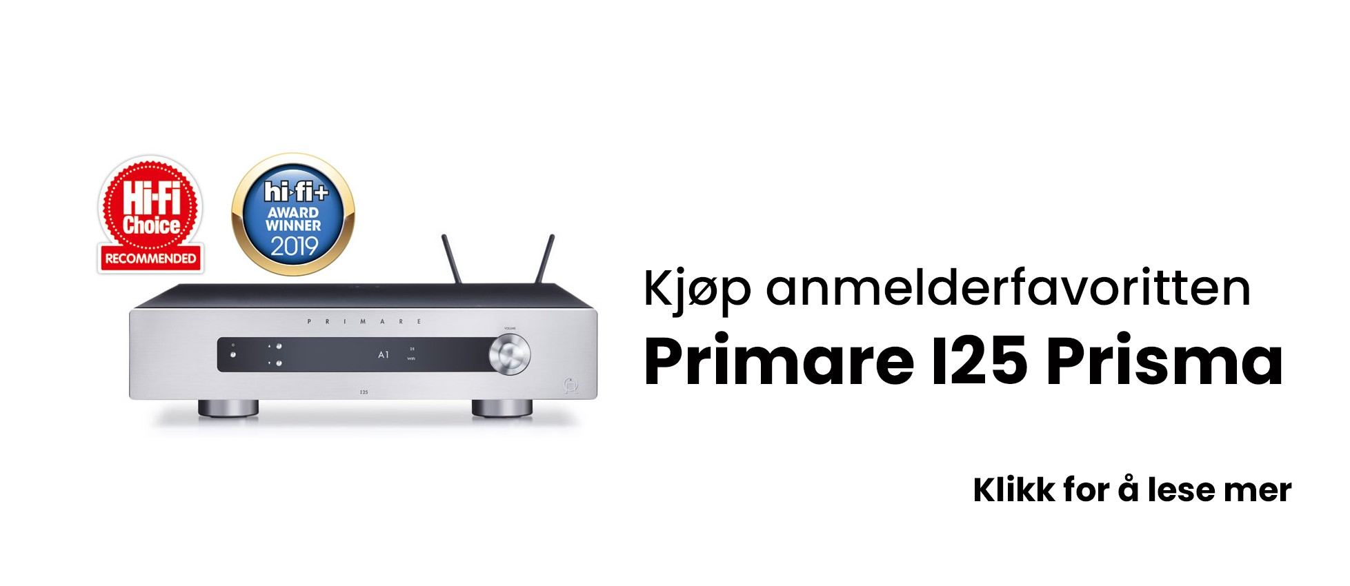Anmelderfavoritten Primare I25 Prisma
